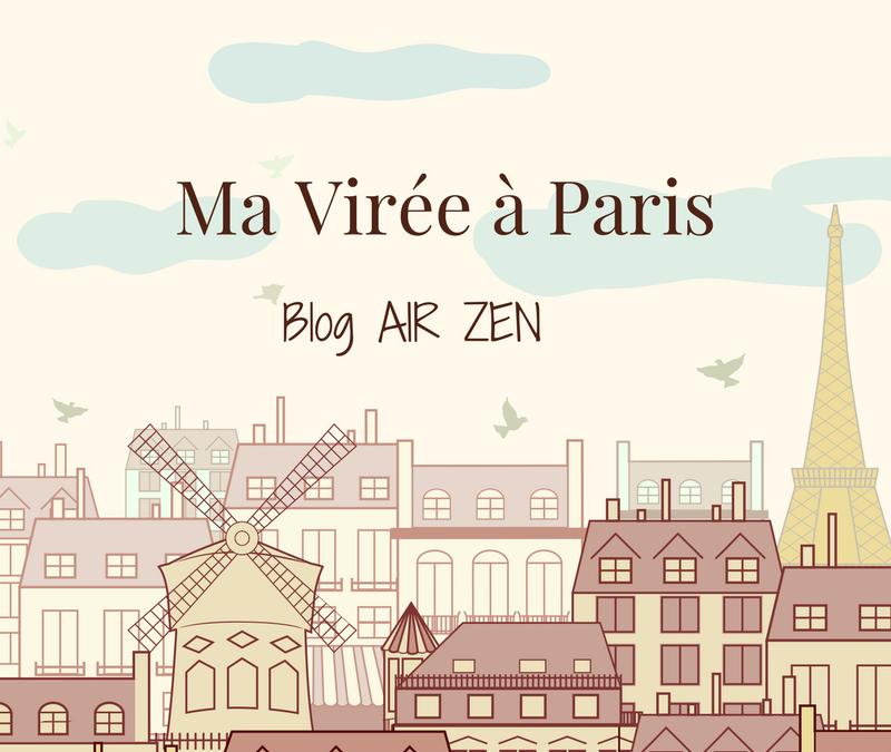 Ma virée à Paris